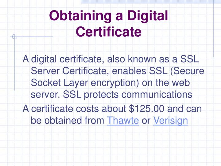 Obtaining a Digital Certificate