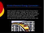 kinetic potential energy conversion