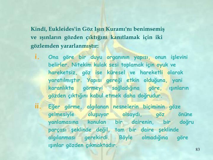 Kindî, Eukleides'in Göz Işın Kuramı'nı benimsemiş