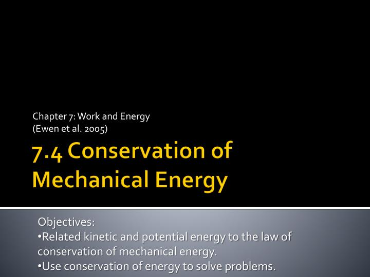 Chapter 7 work and energy ewen et al 2005