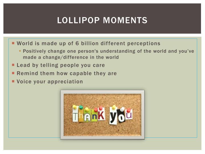 Lollipop Moments