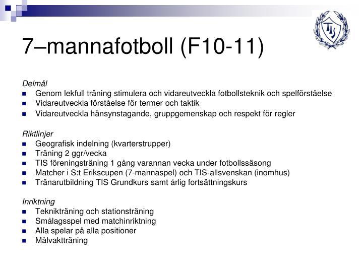 7–mannafotboll (F10-11)