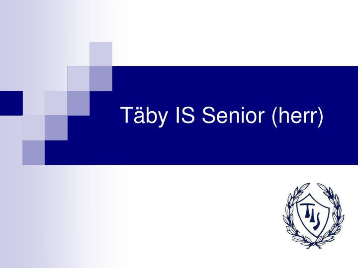 Täby IS Senior (herr)