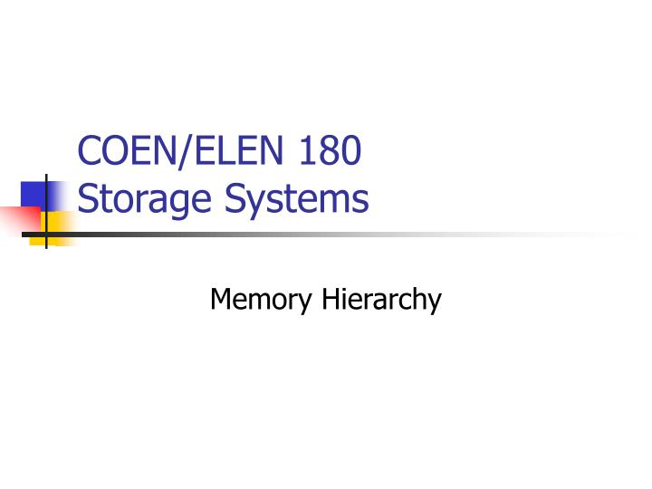 Coen elen 180 storage systems
