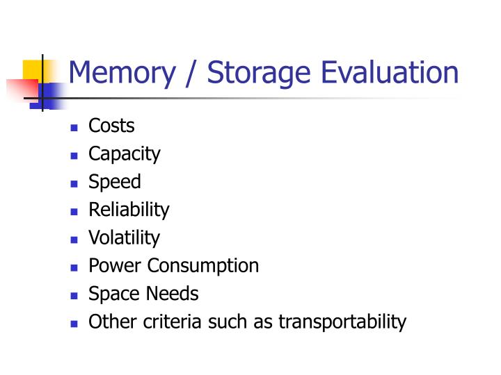 Memory / Storage Evaluation