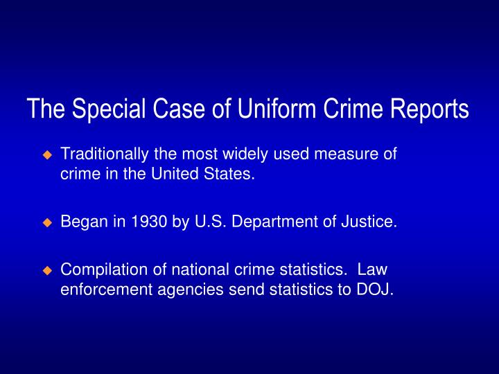 The Special Case of Uniform Crime Reports