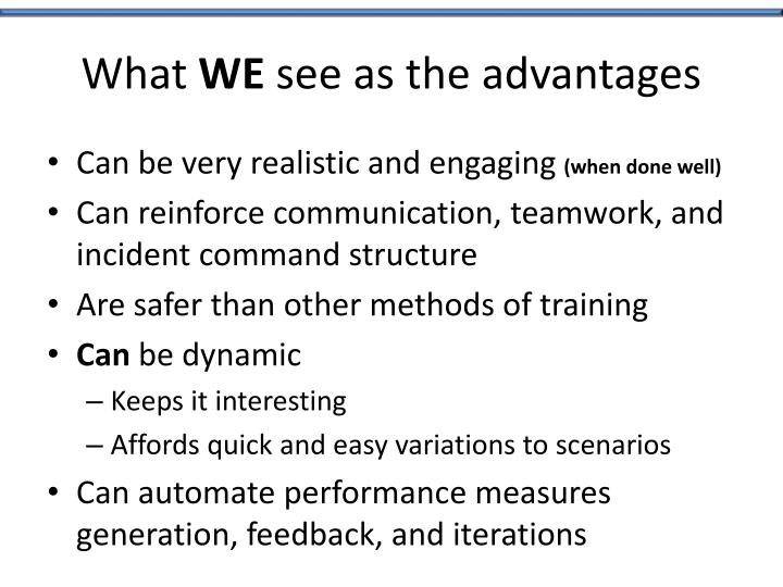 What we see as the advantages