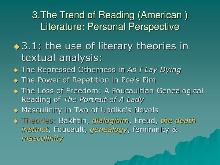 3.The Trend of Reading (American ) Literature: Personal Perspective