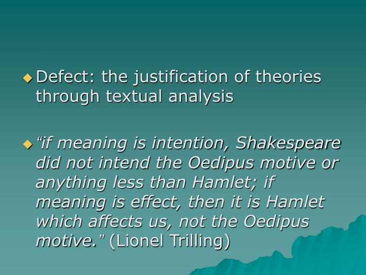 Defect: the justification of theories through textual analysis