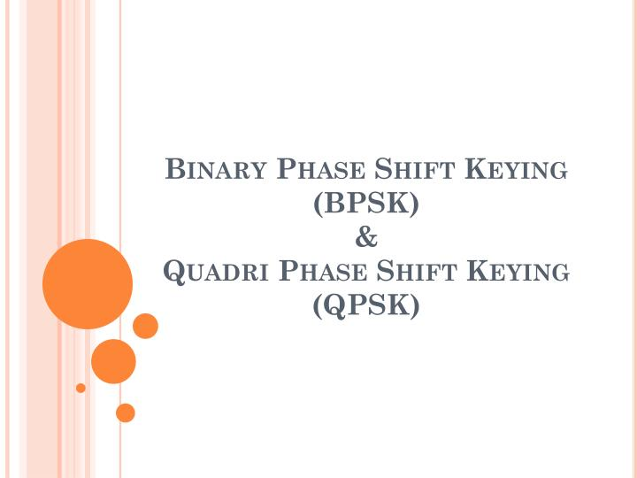 binary phase shift keying bpsk quadri phase shift keying qpsk