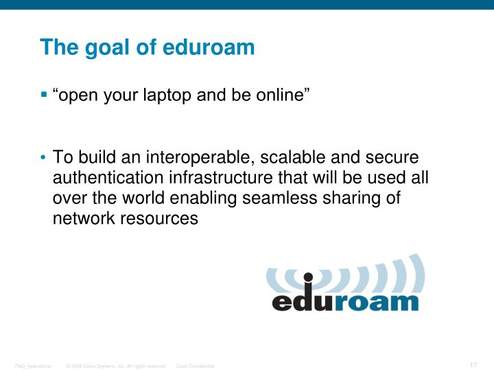 The goal of eduroam