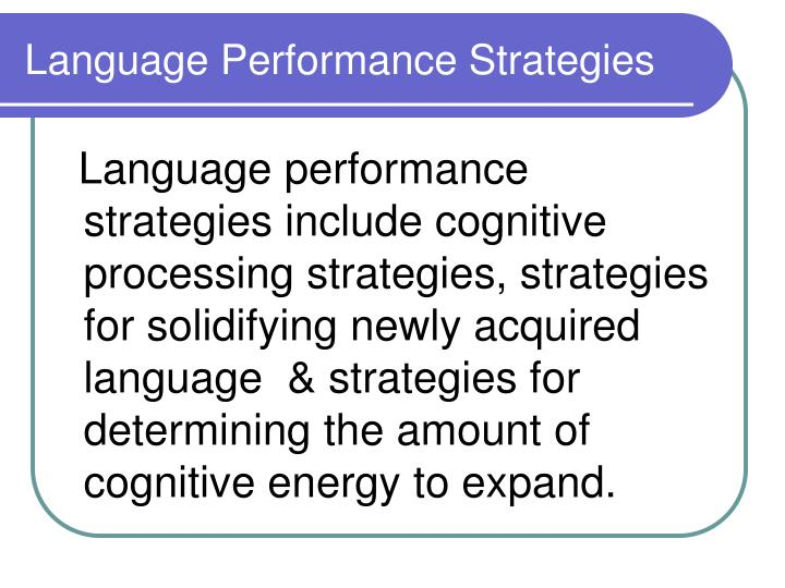 Language Performance Strategies