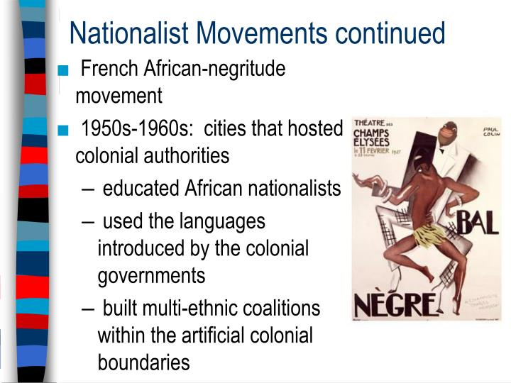 Nationalist Movements continued