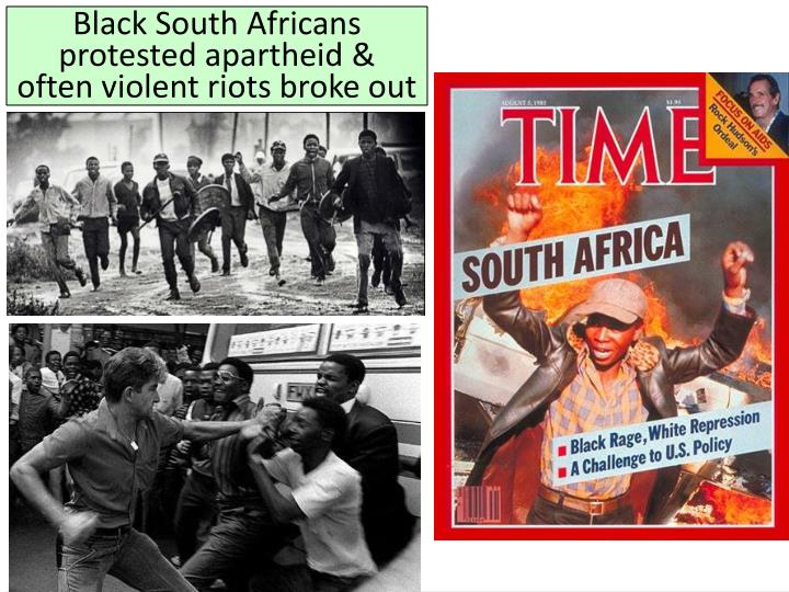 Black South Africans protested apartheid &