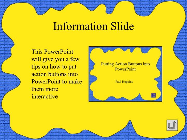 Information Slide