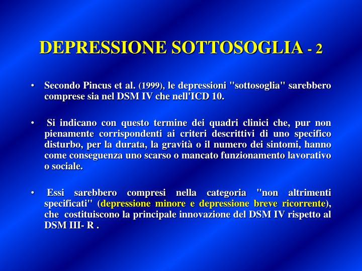 DEPRESSIONE SOTTOSOGLIA