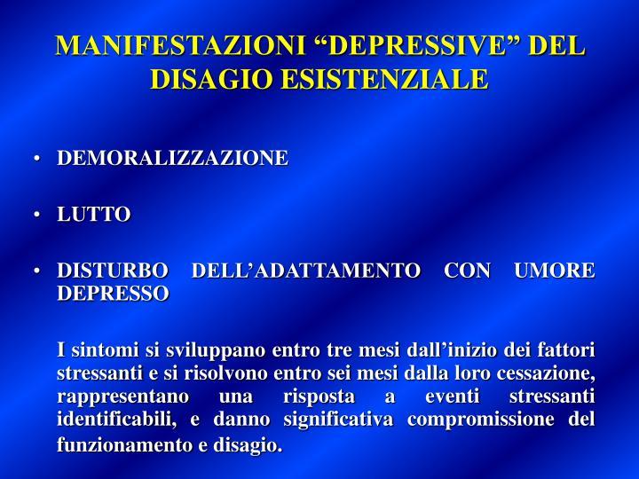 """MANIFESTAZIONI """"DEPRESSIVE"""" DEL DISAGIO ESISTENZIALE"""