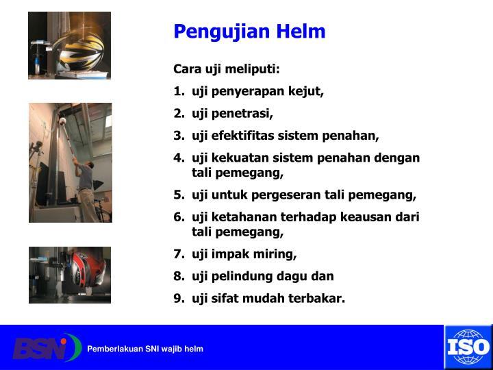Pengujian Helm
