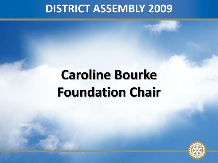 DISTRICT ASSEMBLY 2009