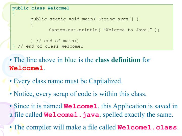 public class Welcome1