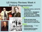 us history reviews week 4 political progressivism