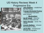 us history reviews week 4 progressive era