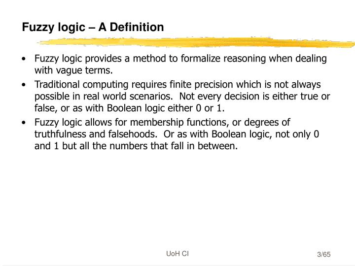 Fuzzy logic – A Definition