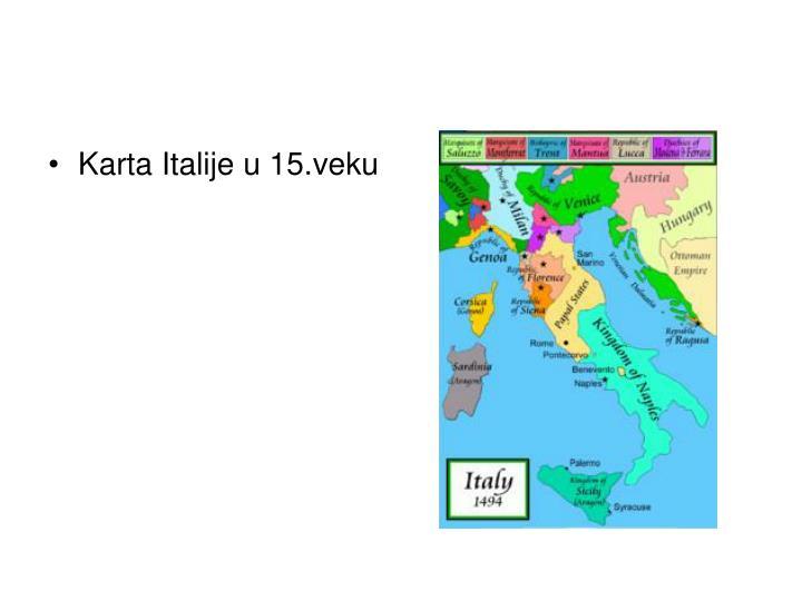 Karta Italije u 15.veku