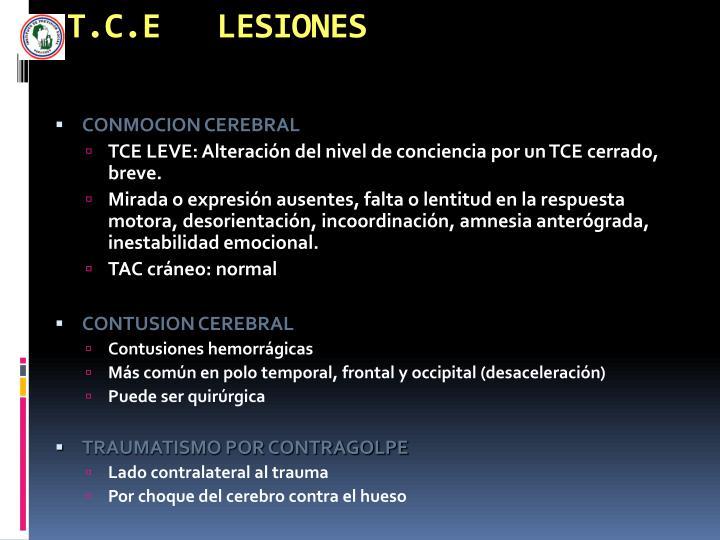 T.C.E   LESIONES