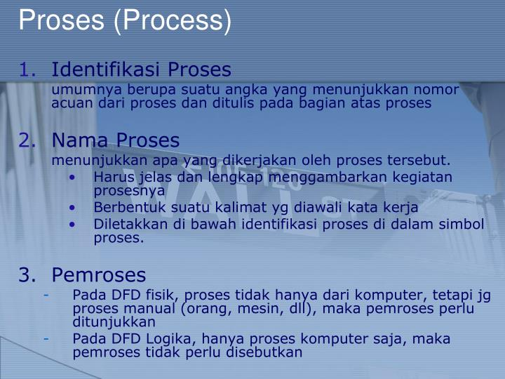 Proses (Process)