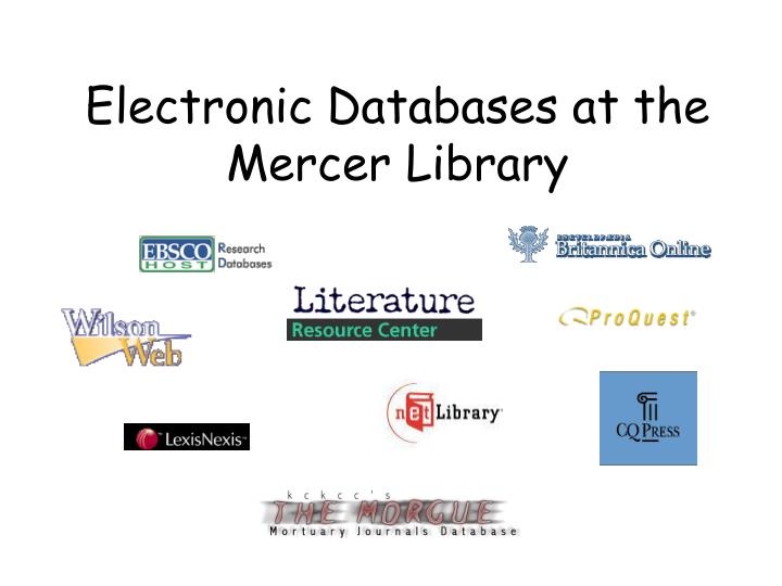 Electronic Databases at the Mercer Library