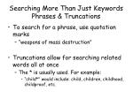 searching more than just keywords phrases truncations