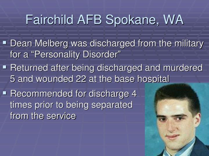 Fairchild AFB Spokane, WA