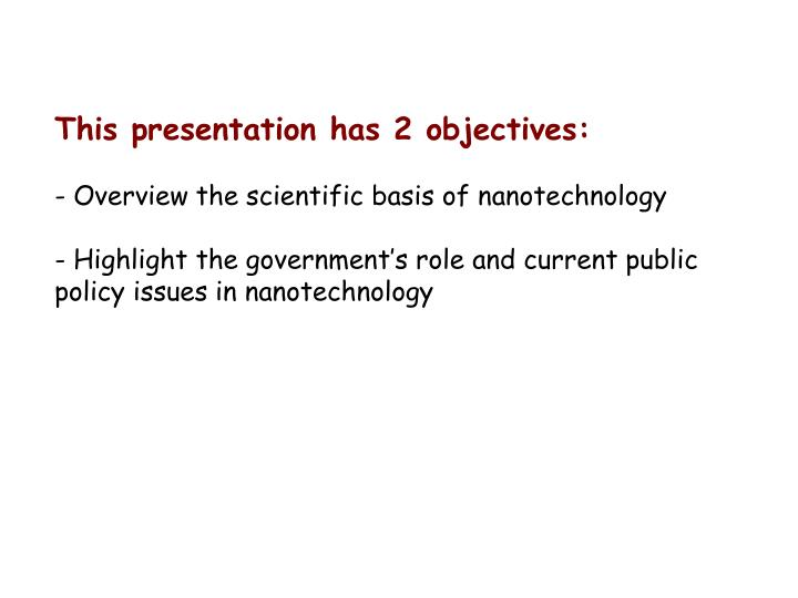 This presentation has 2 objectives: