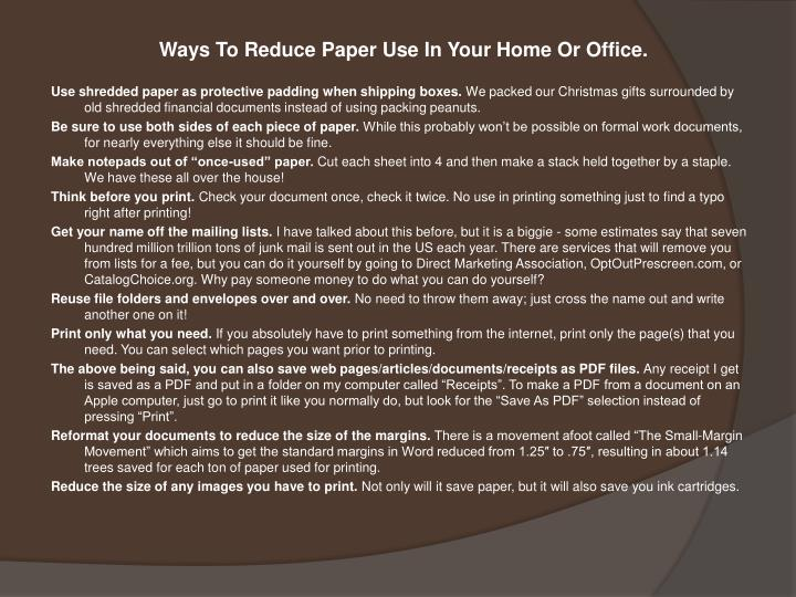 Ways To Reduce Paper Use In Your Home Or Office.