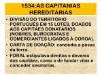 1534 as capitanias heredit rias