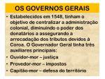 os governos gerais