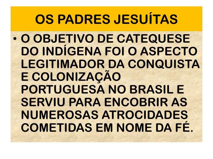 OS PADRES JESUTAS