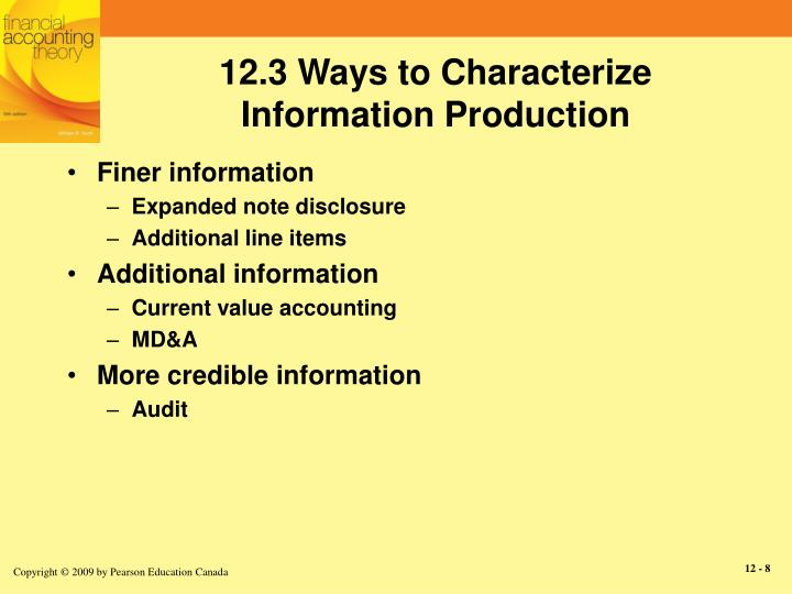 12.3 Ways to Characterize Information Production