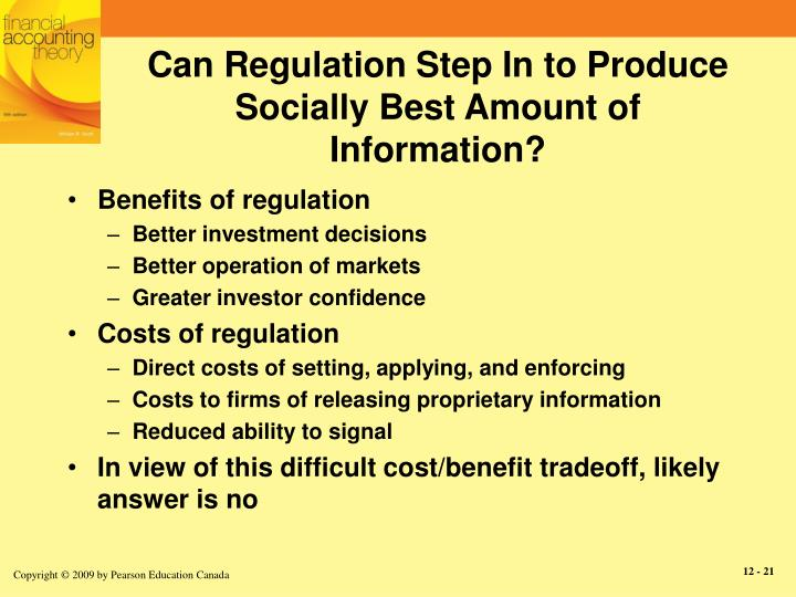 Can Regulation Step In to Produce Socially Best Amount of Information?