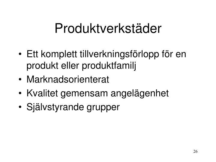 Produktverkstäder