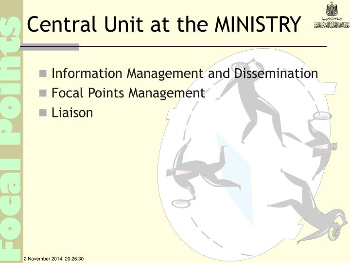 Central Unit at the MINISTRY