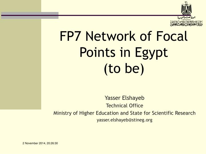 Fp7 network of focal points in egypt to be