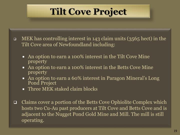 MEK has controlling interest in 143 claim units (3565 hect) in the Tilt Cove area of Newfoundland including: