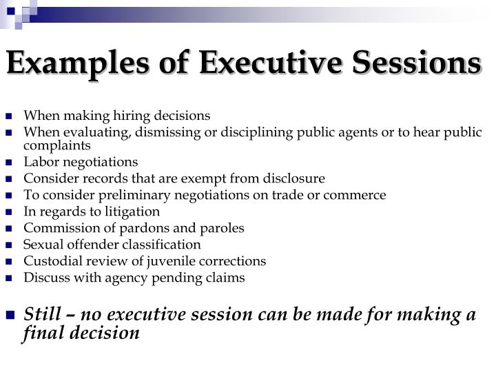 Examples of Executive Sessions