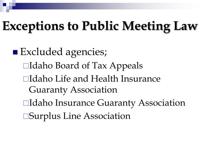 Exceptions to Public Meeting Law