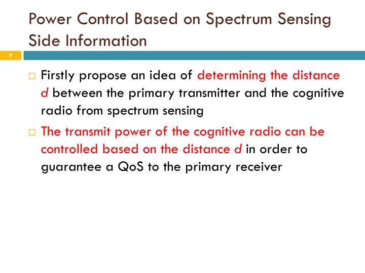 Power Control Based on Spectrum Sensing Side Information