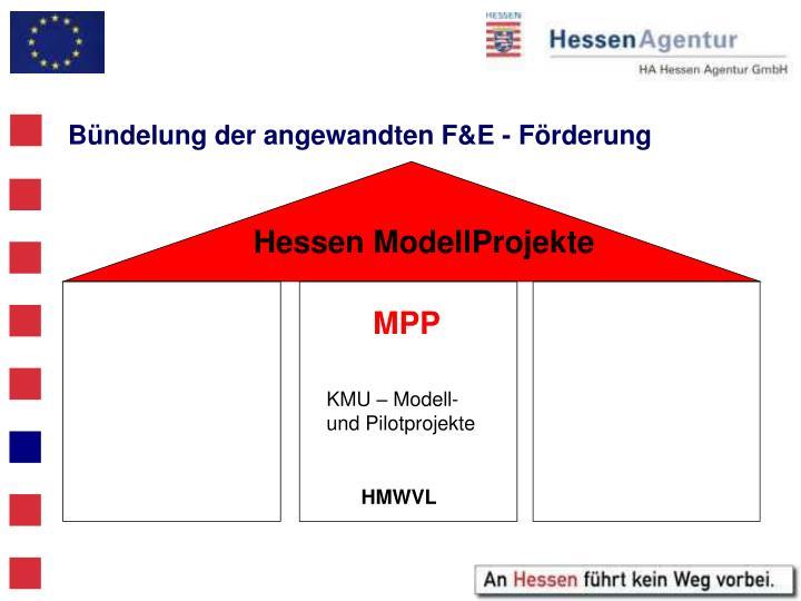 Bündelung der angewandten F&E - Förderung