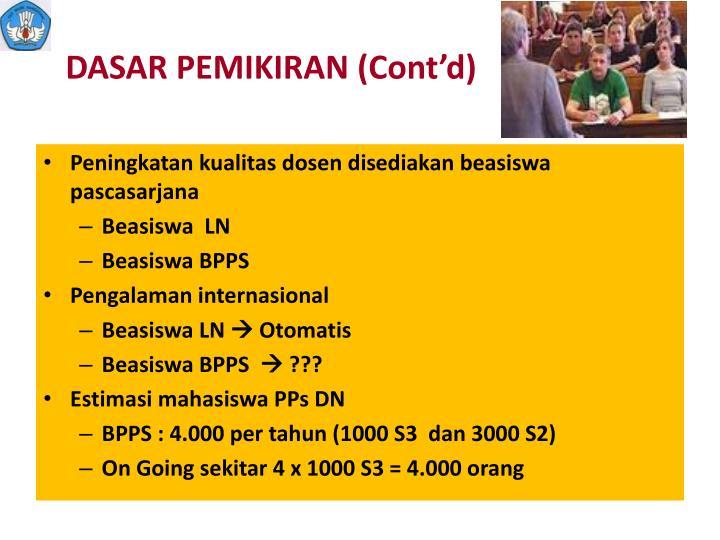 DASAR PEMIKIRAN (Cont'd)