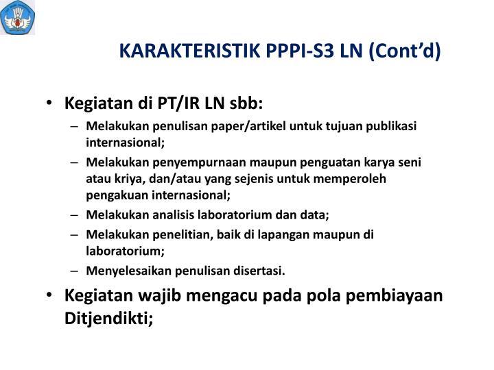 KARAKTERISTIK PPPI-S3 LN (Cont'd)